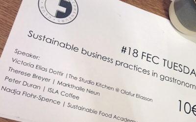 """Nachhaltigkeit in der gastronomischen Praxis: """"FEC Tuesday"""" in Berlin"""